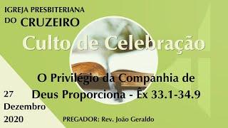 O Privilégio da Companhia de Deus Proporciona - Êx 33.1-34.9