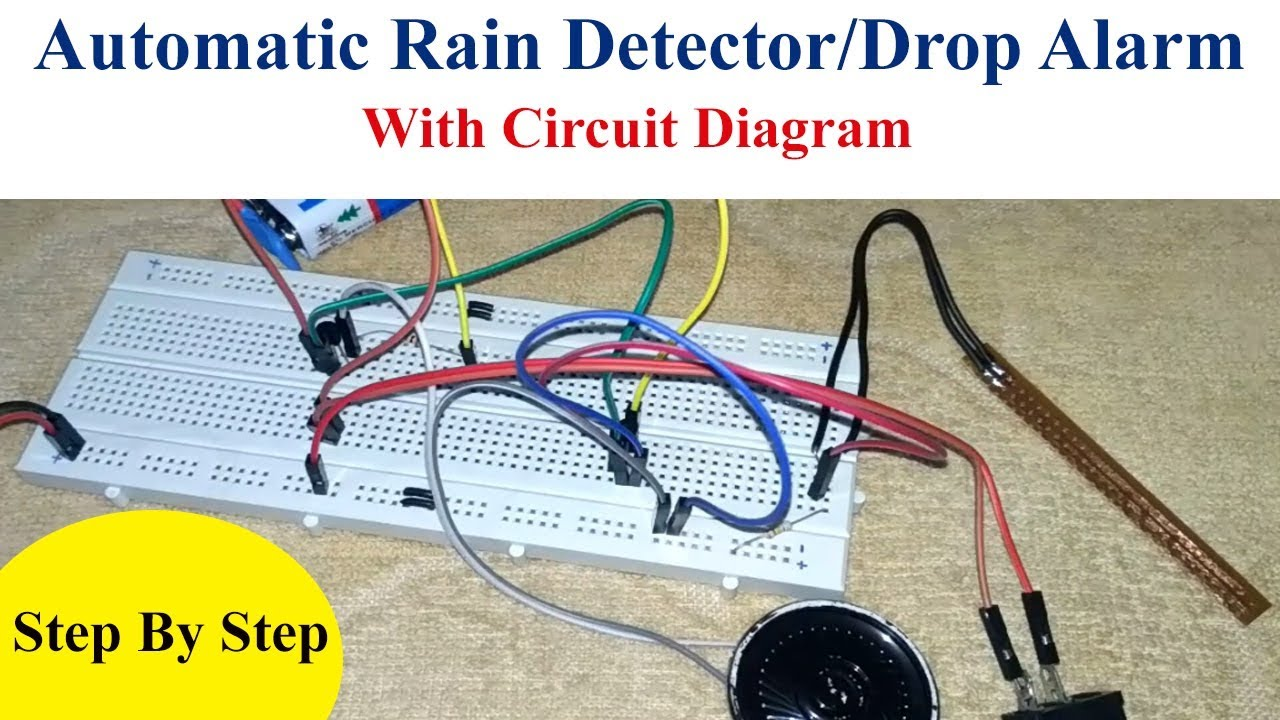 automatic rain detector alarm diy project without ic and with circuit diagram [ 1280 x 720 Pixel ]
