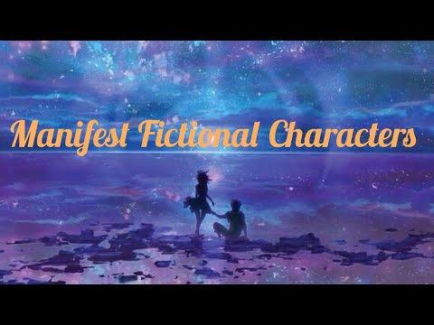 🖤Manifest fictional characters subliminal🖤💛SPECIAL💛