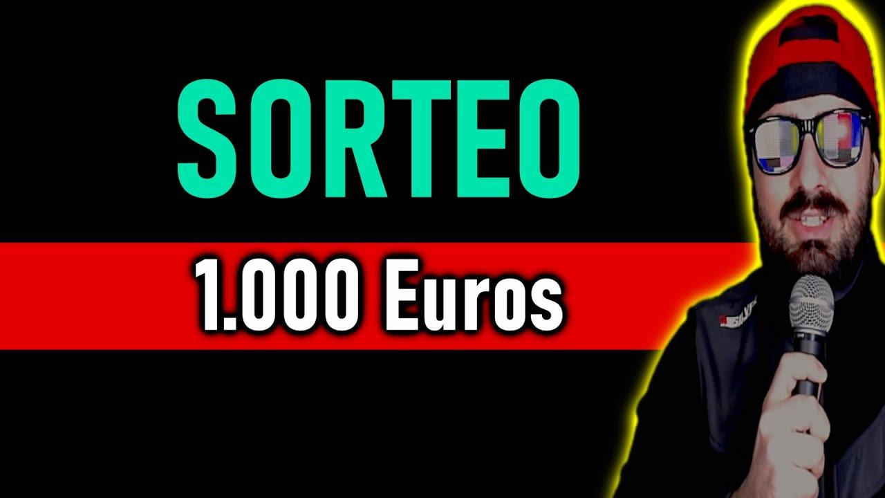 ¡¡¡SORTEAZO DE 1.000 EUROS!!!  No es broma.