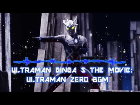 Ultraman Ginga S the Movie: Ultraman Zero BGM