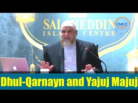Dhul-Qarnayn and Yajuj Majuj