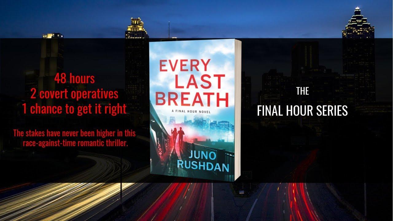 Every Last Breath   Juno Rushdan