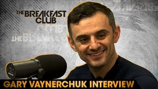 Gary Vaynerchuk FULL Interview at The Breakfast Club Power 105.1 (05/06/2016)