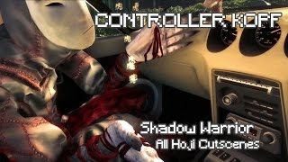 Shadow Warrior – All Hoji Cutscenes