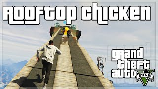 "GTA V - ""ROOFTOP CHICKEN!"" - GTA 5 Funny Moments w/ The Sidemen!"