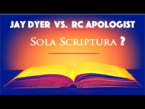 debate-scripture-alone-jay-dyer-vs-rc-apologist