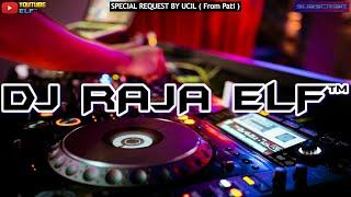 SEHARUSNYA AKU NEW REMIX 2021 DJ RAJA ELF™ BATAM ISLAND (Req By Ucil)