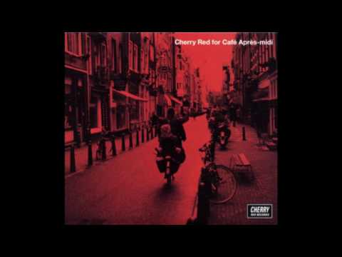 V.A. - Cherry Red for Café Après-midi (2002)