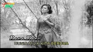 Rana Rani - Dunia Milik Kita Berdua (Official Music Video)