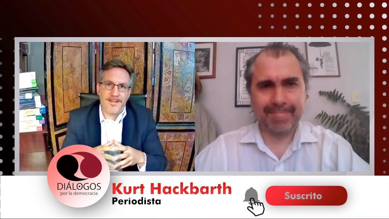 Diálogos por la democracia con John M. Ackerman y Kurt Hackbarth