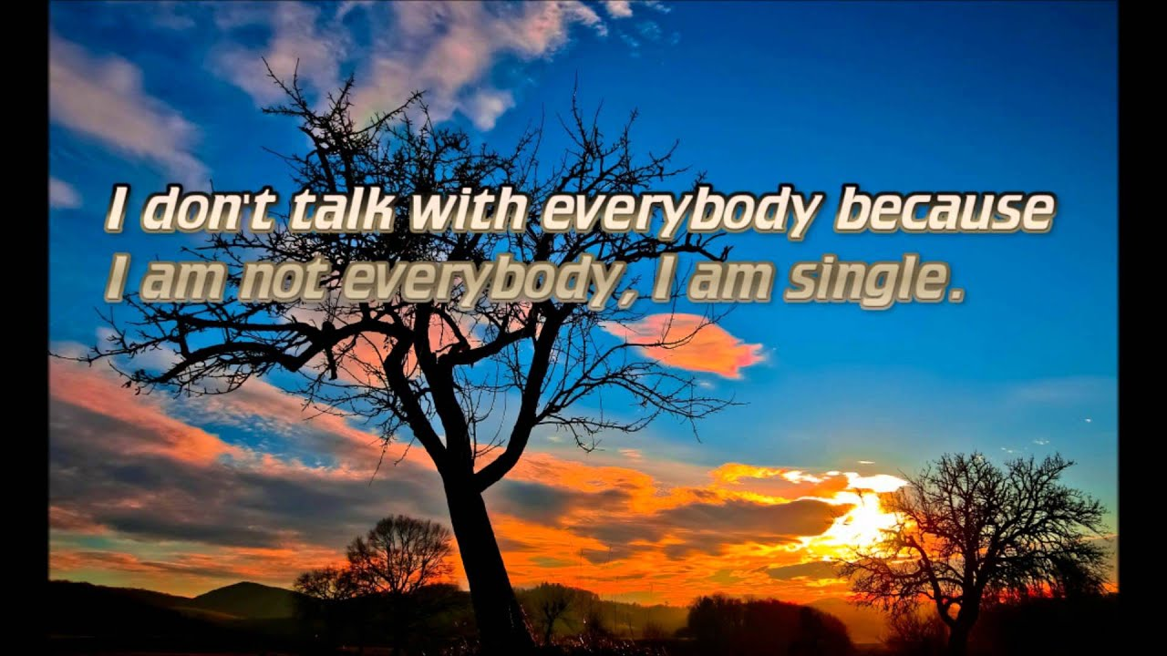 Quotes About Being Single - Be Happy, Single, and Free ...Quotes About Being Single And Free