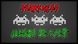 RAP JUEGOS DE AYER ||| SHARKNESS