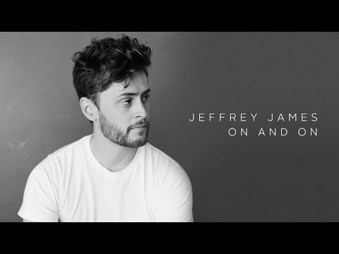 Jeffrey James: On and On (Audio)
