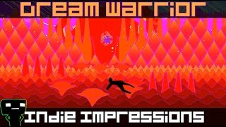 Indie Impressions - Dream Warrior