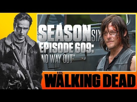 The Walking Dead Season 6 Episode 9 Afterthoughts (Ep. 609) No Way Out - 동영상