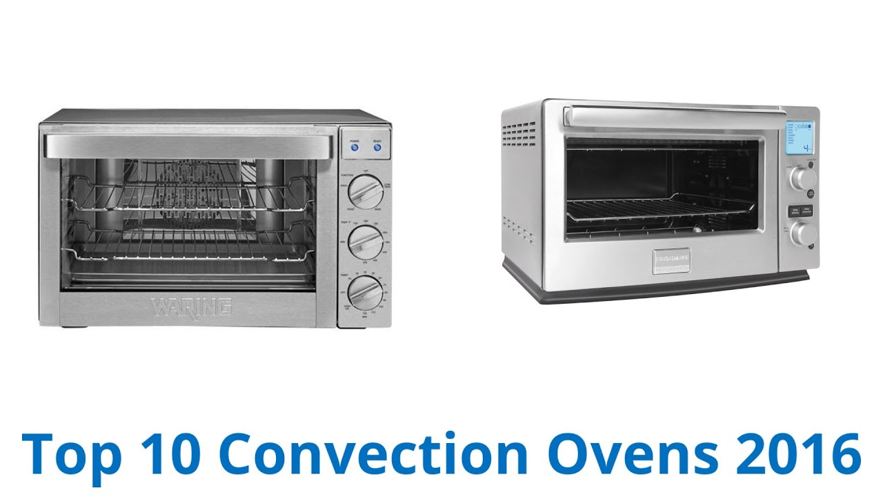 10 Best Convection Ovens 2016