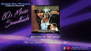"Rhythm Of The Night - DeBarge (""The Last Dragon"", 1985)"