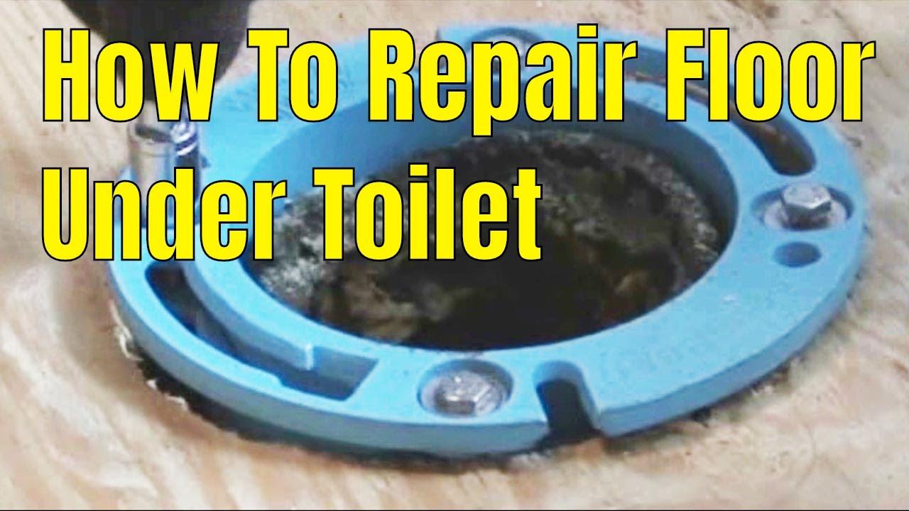 How To Repair Floor Under Toilet 2 Of 2👍👍👍 Youtube