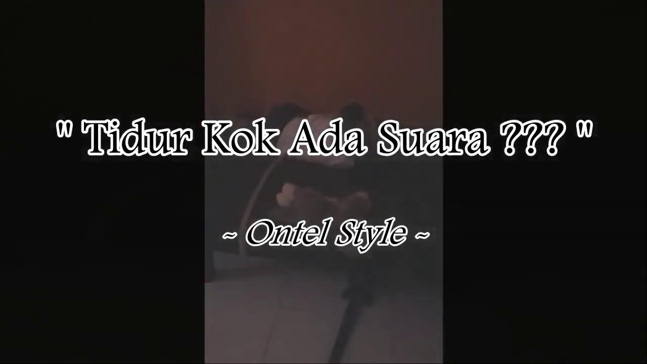 Ontel Style - Gaya Nyanyi Dan Joget
