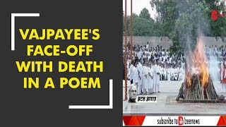 30 years ago, Atal Bihari Vajpayee wrote his face-off with death in a poem