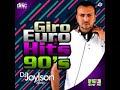 Giro 95 Euro Hits 90 's DJ Joylson