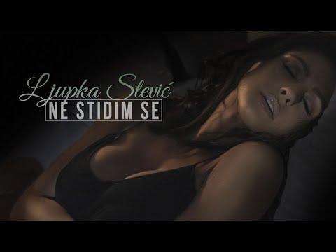 Смотреть клип Ljupka Stevic - Ne Stidim Se