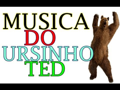 a musica do ursinho ted