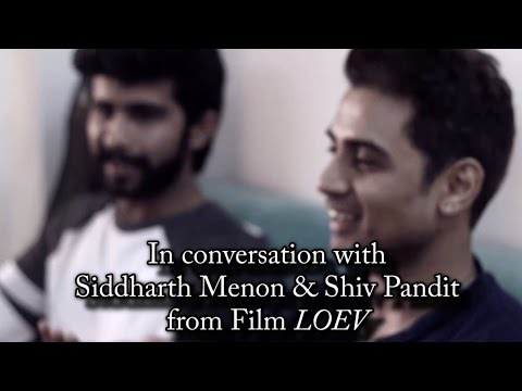 """In Conversation With Siddharth Menon & Shiv Pandit From Film """"Loev"""""""