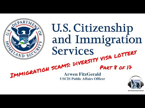 Immigration Scams: Diversity Visa Lottery (Part 8 Of 17)