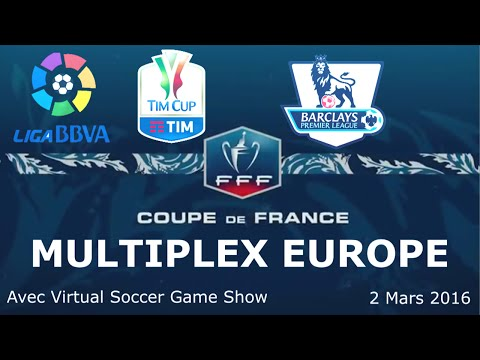 Multiplex Européen FIFA 16 avec Virtual Soccer Game Show [2/03/2016]