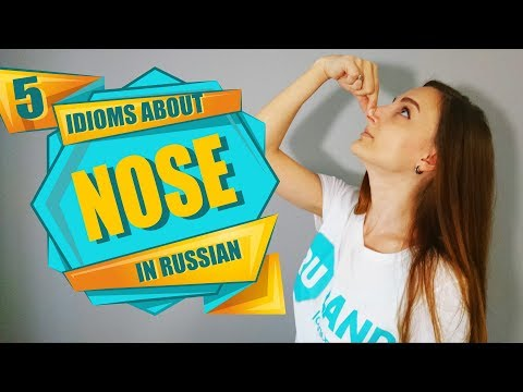 5 Common Russian Idioms about NOSE 👃