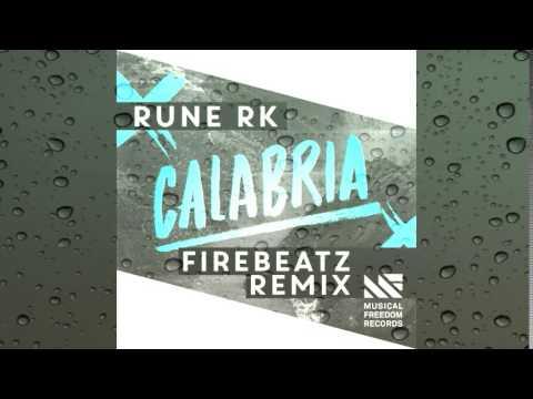 Rune RK - Calabria (Firebeatz Remix) (+ Download Link ...