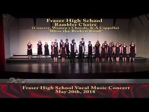 """Fraser High School - Rambler Choir - """"Bless the Broken Road"""""""