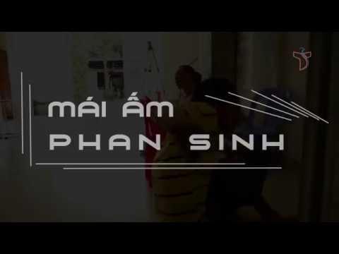 Phim tài liệu về Mái Ấm Phan sinh