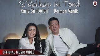 Dorman Manik & Rany Simbolon - Si Rokkap Ni Tondi ( Official Video )
