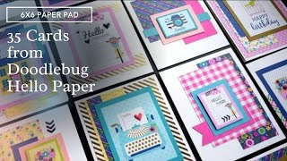 35 Cards 6x6 Paper Pad Doodlebug Hello
