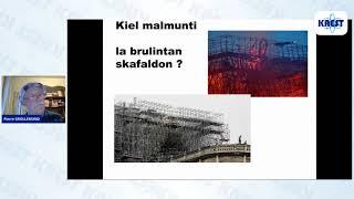 Kiel rekonstrui brulintajn katedralojn – Pierre Grollemund | KAEST 2020