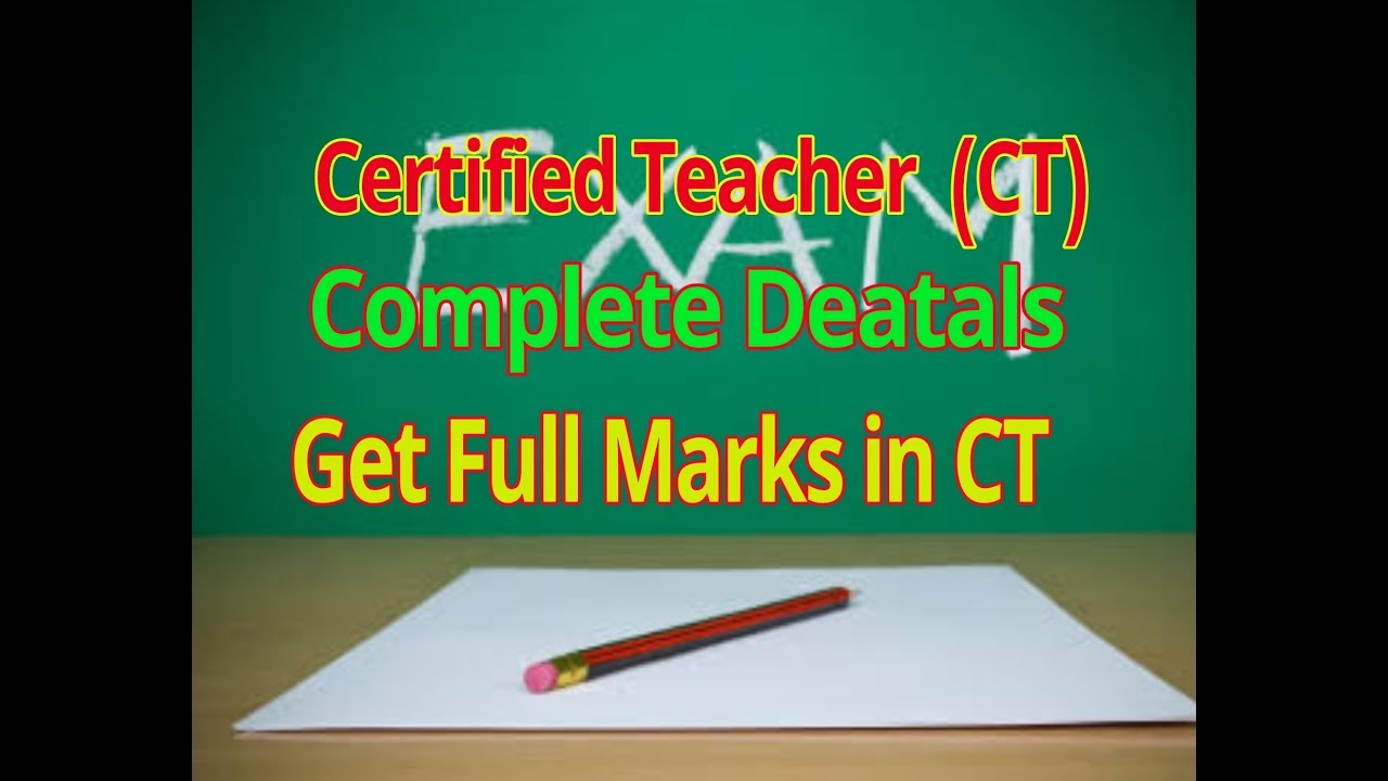 Certified Teacher Ct Complete Details Youtube