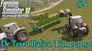 FS17 Timelapse, De Terra Italica #5: Round Bales!