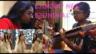 Ennodu Nee Irundhaal Cover (Veena)