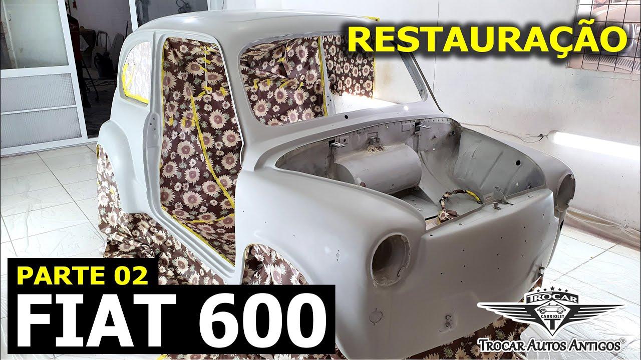 PARTE 02 - PASSO-A-PASSO DA RESTAURAÇÃO DO FIAT 600 | Restauração completa em todas as etapas!