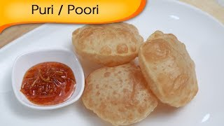 How To Make Puri | Indian Fried Puffed Bread Recipe By Ruchi Bharani