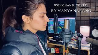 Woh Chand Kahan Se Laoge | VYRL Originals | Vishal Mishra | Female Cover | Manya Narang