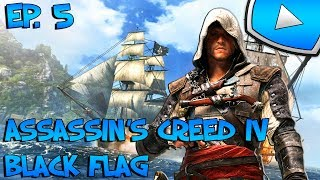 Assassin's Creed 4 : Black Flag : Le Sage | Episode 5 - Let's Play