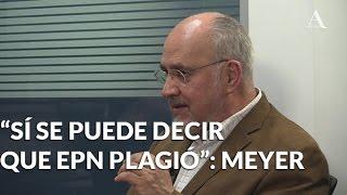 """""""Sí se puede decir que EPN plagió"""": Meyer - Aristegui Noticias"""