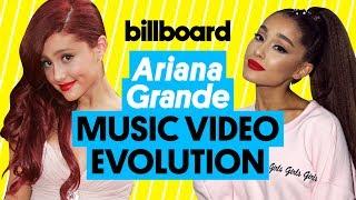 Ariana Grande Music Video Evolution: