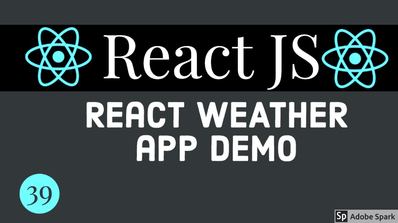 React Weather App Live Demo #39
