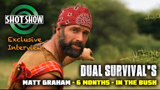 6 Months in the Wilderness SOLO - The REAL Story - Matt Graham Interview - Part 2 - Shot Show