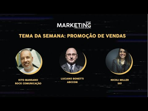 Marketing Now #20 - Promoção de Vendas